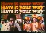 burger-king-1974-commercial-have-it-your-way